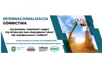 plansza promująca konferencję Internacjonalizacja górnictwa