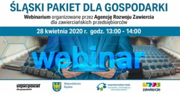obraz przedstawia zaproszenie na webinarium dot.  Śląskiego Pakietu dla Gospodarki organizowane przez Agencję Rozwoju Zawiercia 28 kwietnia 2020 r. o godz. 13:00