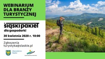 obraz jest zaproszeniem do udziału w webinarium dla branży turystycznej dot. Śląskiego Pakietu dla Gospodarki, jakie odbędzie się 30 kwietnia 2020 r.